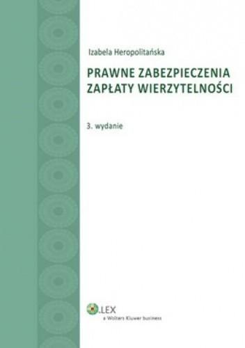 Okładka książki Prawne zabezpieczenia zapłaty wierzytelności
