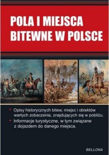 Okładka książki Pola i miejsca bitewne w Polsce