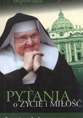 Okładka książki Matka Angelica odpowiada. Pytania o życie i miłość