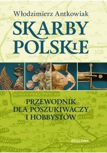 Okładka książki Skarby polskie. Przewodnik dla poszukiwaczy i hobbystów