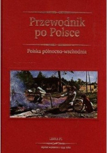Okładka książki Przewodnik po Polsce. Polska południowo - wschodnia