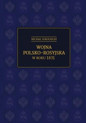 Okładka książki Wojna polsko-rosyjska w roku 1831