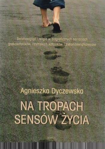 Okładka książki Na tropach sensów życia