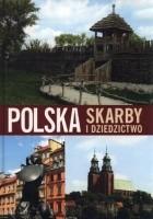Polska. Skarby i dziedzictwo