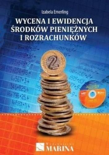 Okładka książki Wycena i ewidencja środków pieniężnych i rozrachunków + CD