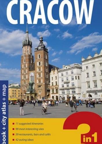 Okładka książki Cracow 3 in 1. Przewodnik + atlas + mapa laminowana. Explore! guide