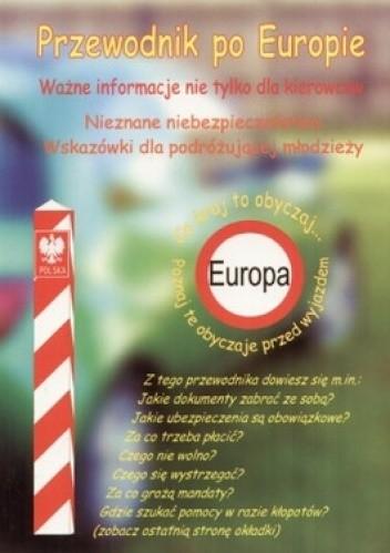 Okładka książki Przewodnik po Europie. Ważne informacje nie tylko dla kierowców