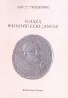 Książę Wiśniowiecki Janusz