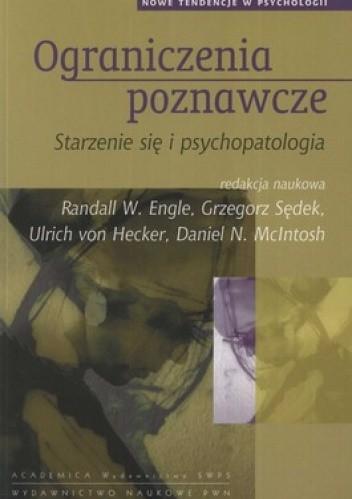 Okładka książki Ograniczenia poznawcze. Starzenie się i psychoterapia