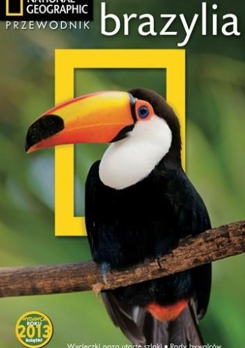 Okładka książki Brazylia. Przewodnik National Geographic
