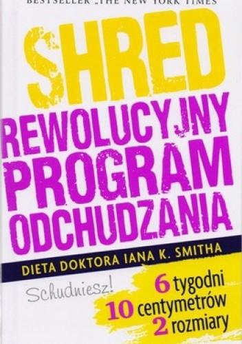 Okładka książki Shred Rewolucyjny program odchudzania
