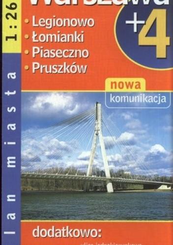 Okładka książki Warszawa plus 4. Plan miasta. 1:26 000 Demart