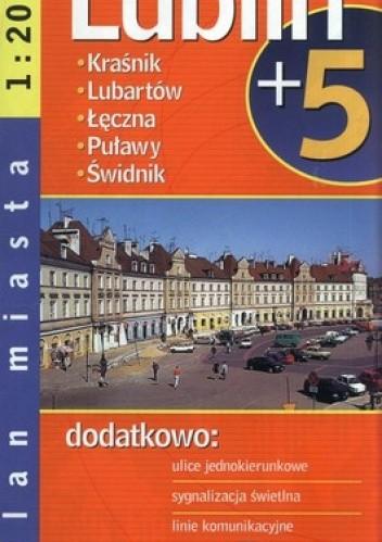 Okładka książki Lublin plus 5. Plan miasta. 1:20 000 Demart
