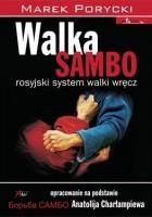 Walka Sambo. Rosyjski system walki wręcz