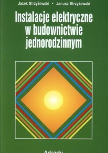 Okładka książki Instalacje elektryczne w budownictwie