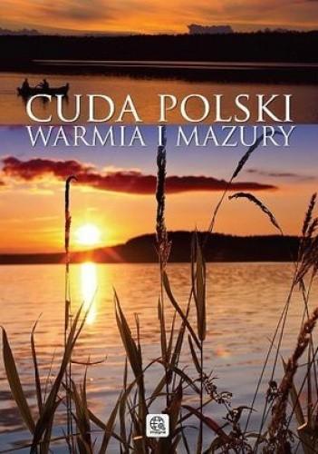 Okładka książki Cuda Polski Warmia i Mazury