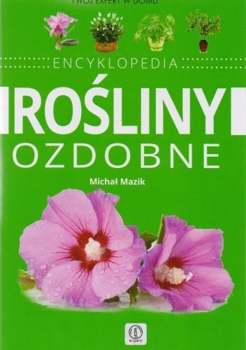 Okładka książki Rośliny ozdobne. Encyklopedia
