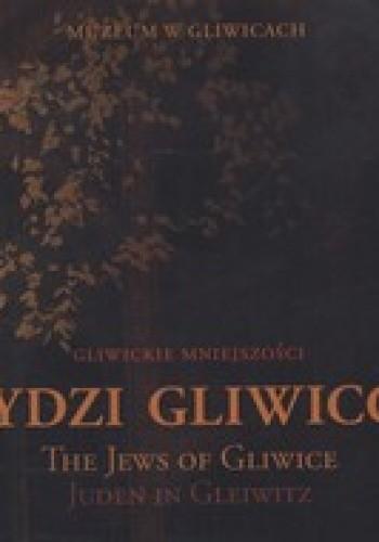 Okładka książki Żydzi gliwiccy. Katalog wystawy
