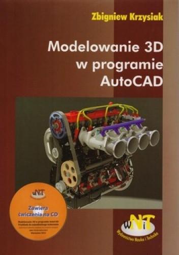 Okładka książki Modelowanie 3D w programie AutoCAD + CD