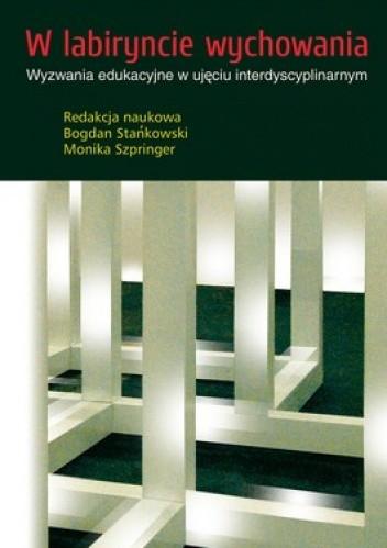 Okładka książki W labiryncie wychowania