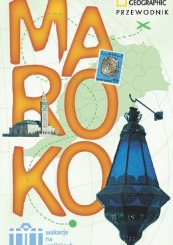 Okładka książki Maroko. Wakacje na walizkach