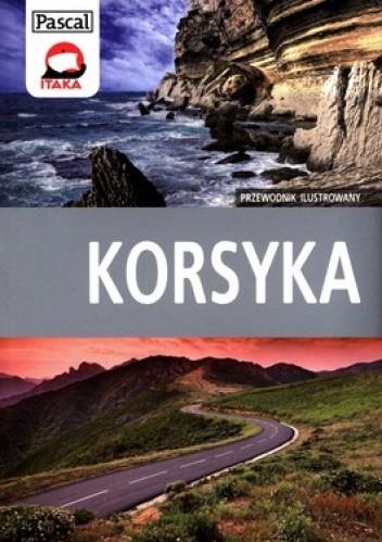 Okładka książki Korsyka. Przewodnik ilustrowany