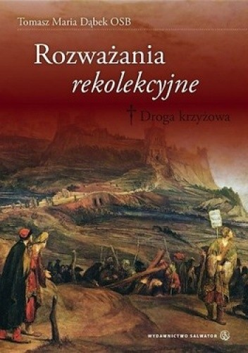 Okładka książki Rozważania rekolekcyjne. Droga krzyżowa