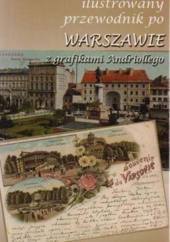 Okładka książki Ilustrowany przewodnik po Warszawie z garfikami Andriollego