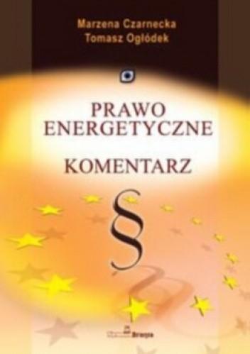 Okładka książki Prawo energetyczne. Komentarz