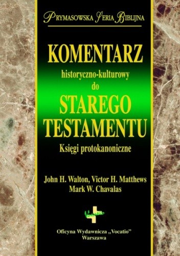 Okładka książki Komentarz historyczno-kulturowy do Starego Testamentu