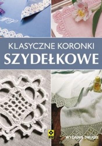 Okładka książki Klasyczne koronki szydełkowe