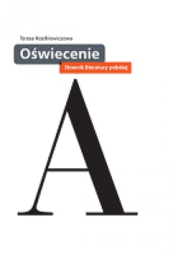 Okładka książki Oświecenie. Słownik literatury polskiej