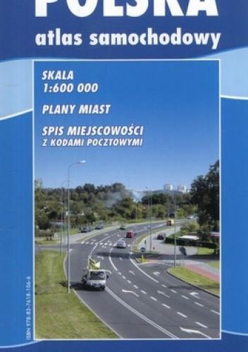Okładka książki Polska. Atlas samochodowy. 1:600 000 BiK
