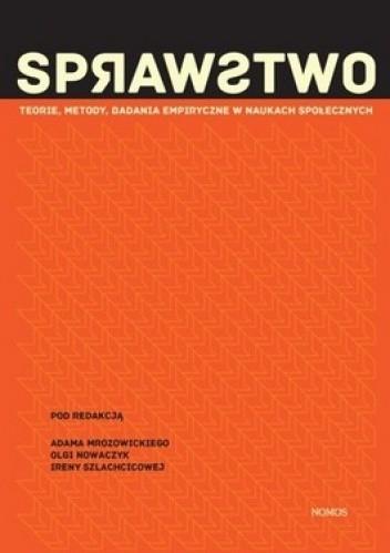 Okładka książki Sprawstwo. Teorie, metody, badania empiryczne w naukach społecznych