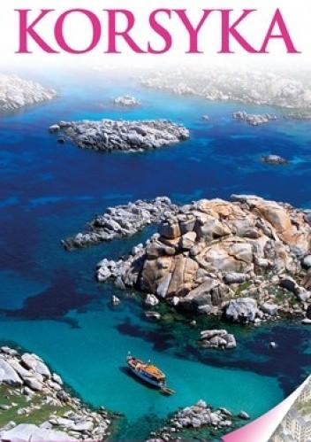 Okładka książki Korsyka. Przewodnik Wiedza i Życie