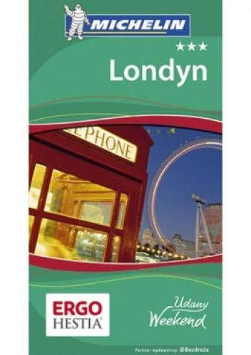 Okładka książki Londyn. Przewodnik Udany Weekend