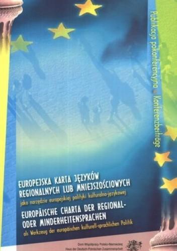 Okładka książki Europejska karta języków regionalnych lub mniejszościowych jako narzędzie europejskiej polityki kulturalno-językowej