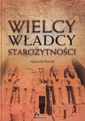 Okładka książki Wielcy władcy starożytności