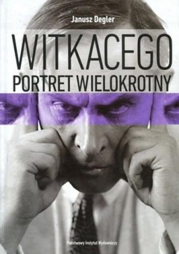Okładka książki Witkacego portret wielokrotny. Szkice i materiały do biografii (1918-1939)