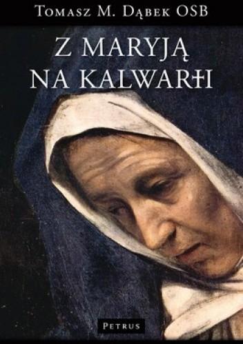 Okładka książki Z Maryją na Kalwarii