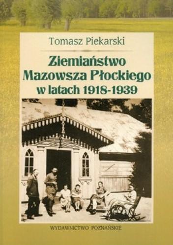 Okładka książki Ziemiaństwo Mazowsza Płockiego w latach 1918-1939