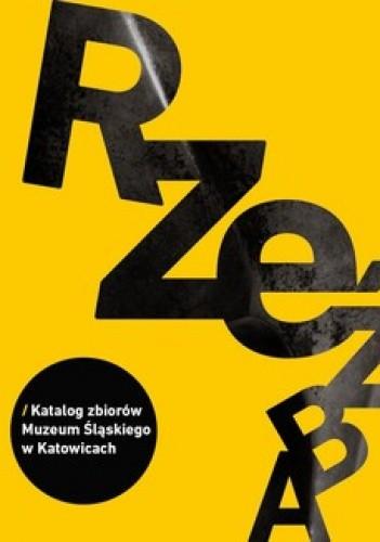 Okładka książki Rzeźba. Katalog zbiorów Muzeum Śląskiego w Katowicach