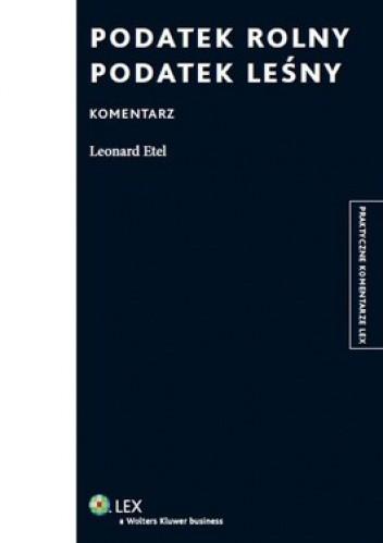 Okładka książki Podatek rolny. Podatek leśny. Komentarz