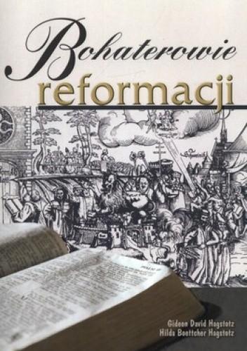 Okładka książki Bohaterowie reformacji