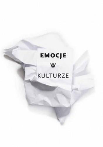 Okładka książki Emocje w kulturze