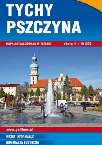 Okładka książki Tychy, Pszczyna. Plan miasta i okolice 1:10 000 1:50 000 Studio Plan
