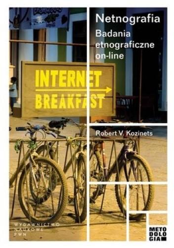 Okładka książki Netnografia. Badania etnograficzne on-line