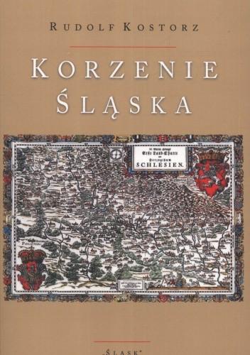 Okładka książki Korzenie Śląska
