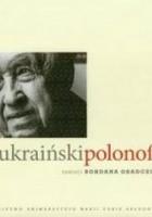 Ukraiński polonofil. Pamięci Bohdana Osadczuka