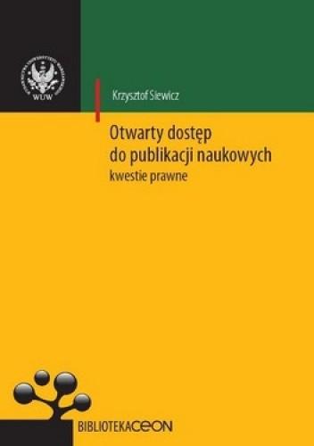 Okładka książki Otwarty dostęp do publikacji naukowych. Kwestie prawne